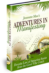 Adventures in Manifesting by Jeannette Maw